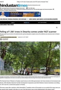 felling of 1961 trees in dwarka, new delhi nature society against tree felling